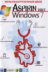 Aspirin 2017 Windows 7+SOFT 2017. Мультизагрузочный диск.