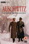 Освенцим: Нацисты и «Последнее решение»