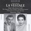 Gaspare Spontini - La vestale