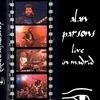 Alan Parsons/Manfred Mann's / Alan Parsons : Live In Madrid 2004 / Manfred Mann's : Live '83