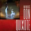 Дон Кихот / Don Quixote Л. Минкус / Ludwig MinkusМариинский театр
