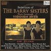 Selection of The Barry Sisters - Their Greatest Yiddish Hits 2CD