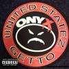 Onyx - United Statez Getto