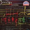 Яначек – Симфониетта, Дунай, Странствия души, Шлюк и Яу / Janacek – Sinfonietta; The Wandering of a Little Soul; The Danube; Schluck und Jau