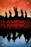 Flamenco, Flamenco. A Film by Carlos Saura
