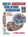 Mark Hanson - Great American Tablature Songbook