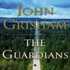 Grisham John / Гришэм Джон - The Guardians / - [Michael Beck, 2019