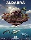 Альдабра. Путешествие к таинственному острову / Aldabra: Once Upon an Island