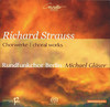 Richard Strauss - Choral Works 2013