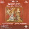 Tallis - Oxford Camerata & Jeremy Summerly - Spem in Alium - 2005