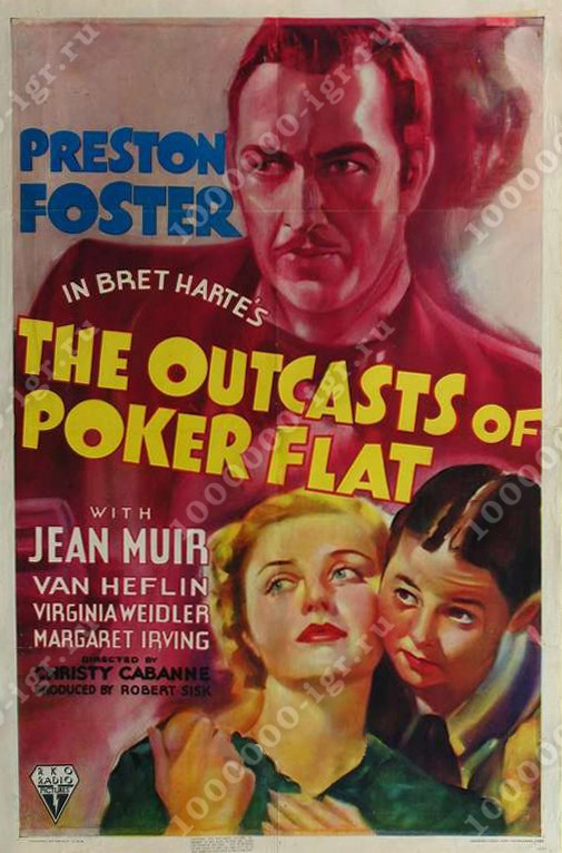 the outcasts of poker flat review For the outcasts of poker flat (1937) you can upload an image submit a video or movie clip add additional information write your own review tcm messageboards post your comments here add your comment.